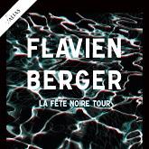 FLAVIEN BERGER : billet et place de concert
