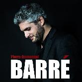 PIERRE EMMANUEL BARRE : billet et place de concert