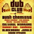Concert NANTES DUB CLUB #1 : BUSH CHEMISTS, CULTURAL WARRIORS ... @ Salle Festive Nantes-Erdre - Billets & Places