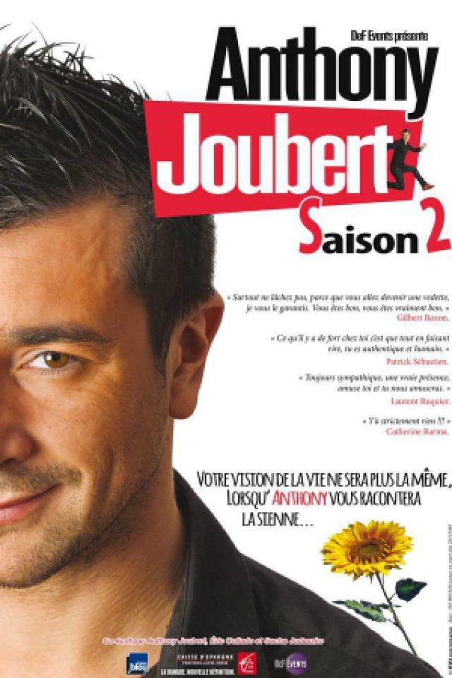 Anthony Joubert Saison 2 @ Théâtre des Grands Enfants - Grand Théâtre - CUGNAUX