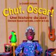 Concert CHUT OSCAR