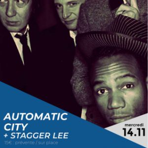 Automatic City & Stagger Lee @ Altercafé - NANTES