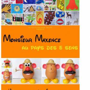 Monsieur Maxence Au Pays Des 5 Sens - De 18 Mois À 5 Ans - 30 Mn