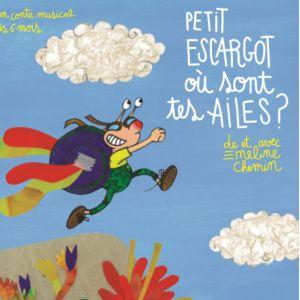 Petit escargot où sont tes ailes ? @ Théâtre des Grands Enfants - Petit Théâtre - CUGNAUX
