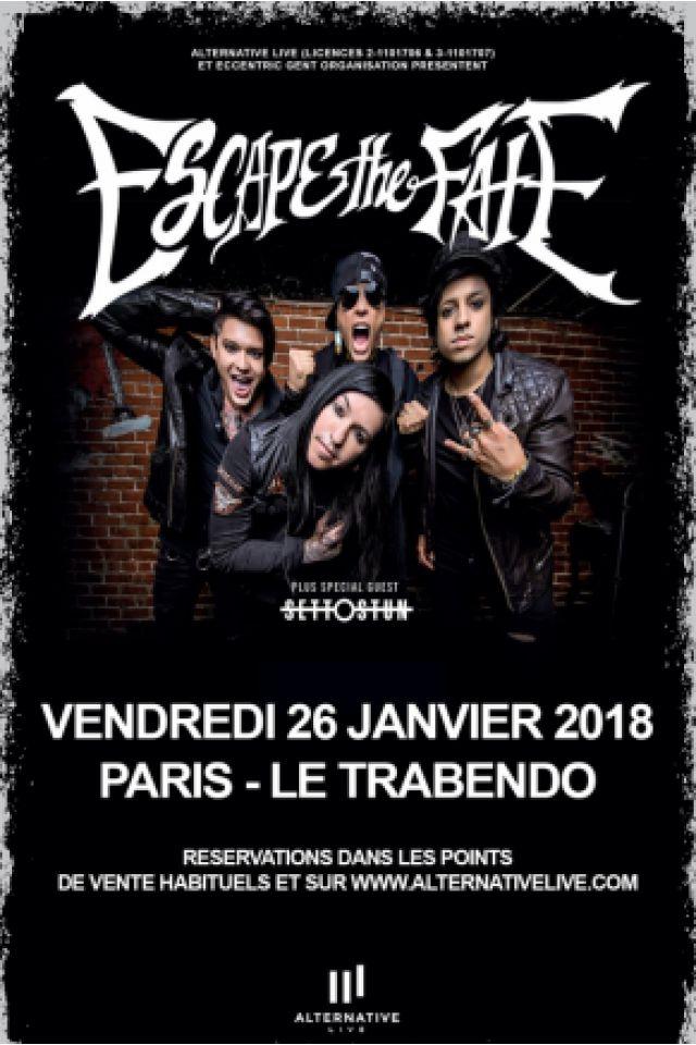 ESCAPE THE FATE + SET TO STUN + GUEST @ Le Trabendo - Paris