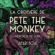 Concert La croisière de Pete the Monkey à PARIS @ Safari Boat - Quai St Bernard - Billets & Places