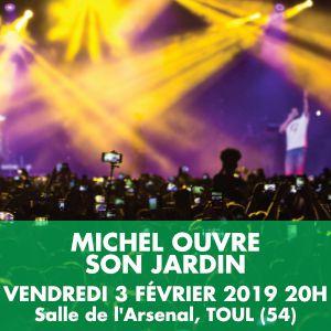 Michel Ouvre Son Jardin