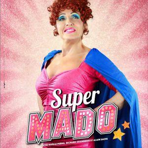 NOELLE PERNA - SUPER MADO @ Le Pasino - St Amand les Eaux