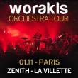 Concert WORAKLS ORCHESTRA - ZENITH PARIS LA VILLETTE - Billets & Places