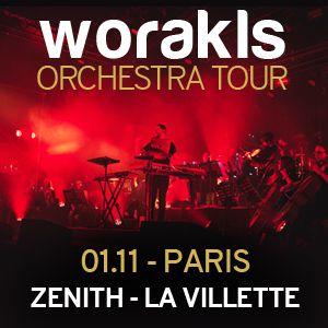 Worakls Orchestra - Zenith Paris La Villette