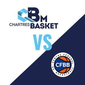 Match C'chartres Basket M Vs Pôle France - Nm1