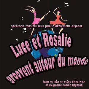 Luce Et Rosalie Groovent Autour Du Monde