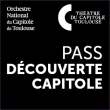 Spectacle 20 - PASS DECOUVERTE CAPITOLE à TOULOUSE @ THEATRE DU CAPITOLE - Billets & Places