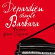 Concert Gérard Depardieu chante Barbara