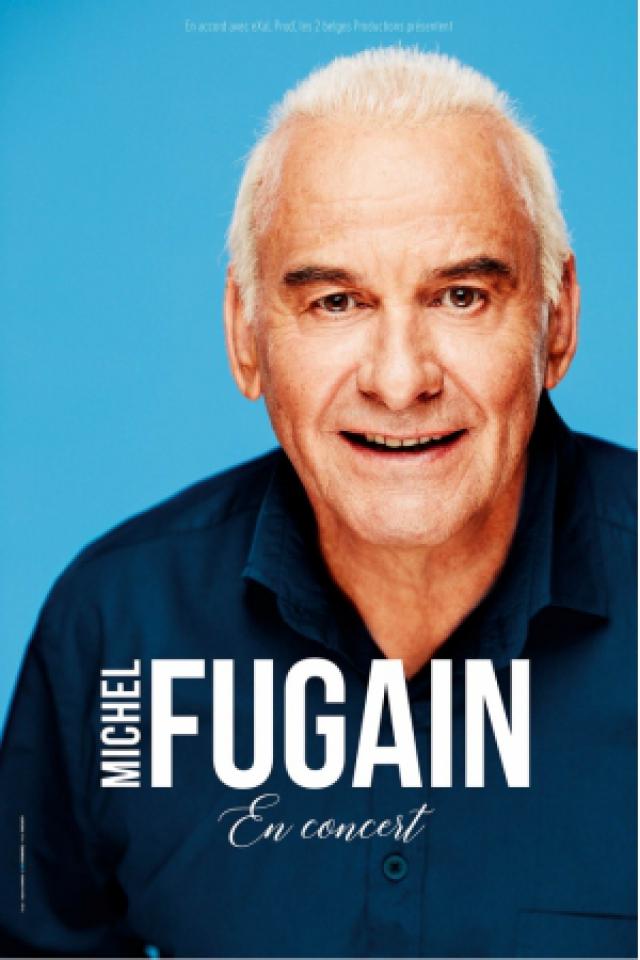 Michel Fugain @ Le Vinci - Auditorium François 1er - Tours