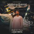 Concert JEREMY FREROT à Paris @ L'Olympia - Billets & Places