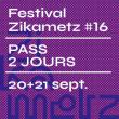 Festival ZIKAMETZ # 16 - PASS 2 JOURS @ Les Trinitaires  - Billets & Places
