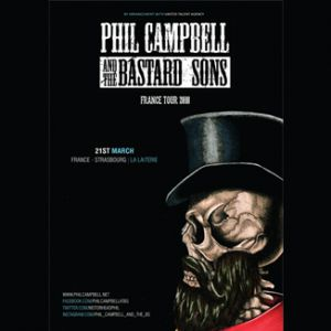PHIL CAMPBELL AND THE BASTARD SONS + Dätcha Mandala @ La Laiterie - Club - Strasbourg
