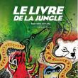 Spectacle LE LIVRE DE LA JUNGLE à PLOUGONVELIN @ THEATRE NN ESPACE KERAUDY - Billets & Places