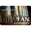 Carte « 1 AN A VERSAILLES » DUO