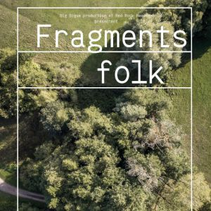 Fragment Folk - Docu/Concerts Oh Well Et Me & The Molku Queen
