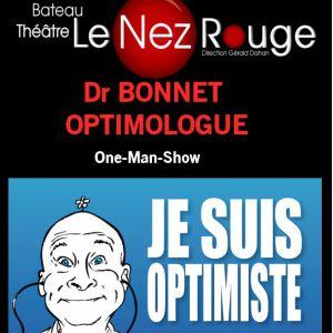 """DR BONNET """"Je suis optimiste mais je me soigne"""" @ LE NEZ ROUGE - PARIS"""