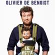 Spectacle OLIVIER DE BENOIST - LE PETIT DERNIER