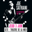 Concert JOE SATRIANI - THE SHAPESHIFTING TOUR 2021 à SETE @ THEATRE DE LA MER - Billets & Places