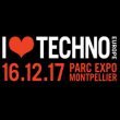 Festival I LOVE TECHNO EUROPE 2017 à MONTPELLIER @ PARC DES EXPOSITIONS - Billets & Places
