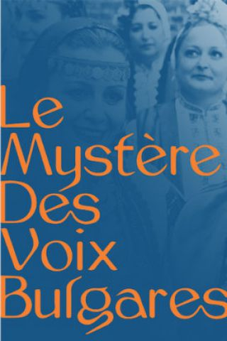 Concert LE MYSTERE DES VOIX BULGARES à PARIS @ Eglise Saint Eustache - Billets & Places