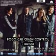Concert POGO CAR CRASH CONTROL + VAUTOUR