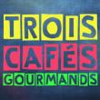 Concert TROIS CAFES GOURMANDS + INVITES