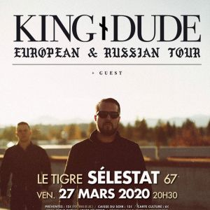 King Dude Au Tigre Selestat
