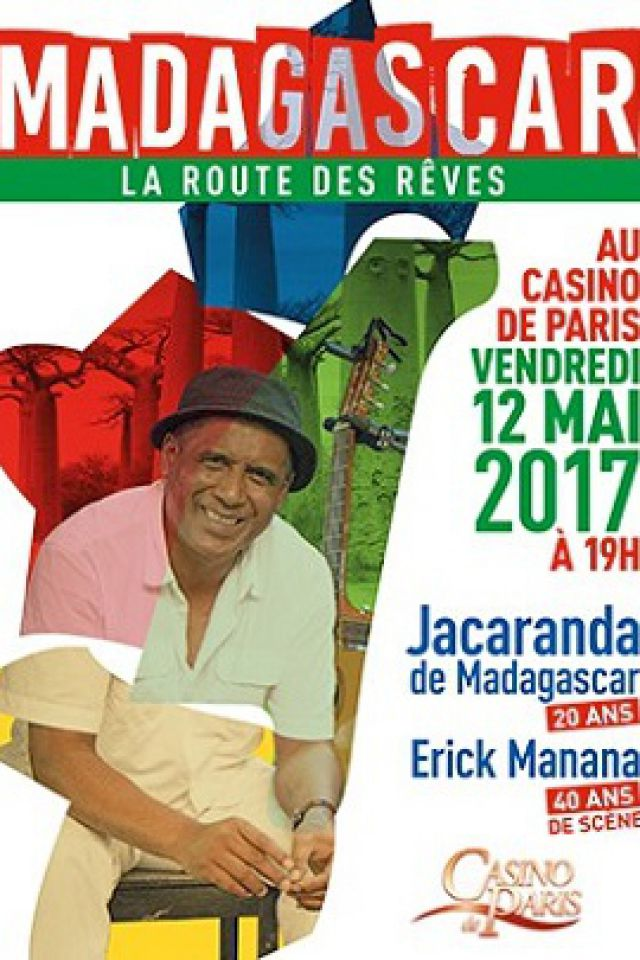 spectacle madagascar la route des reves avec erick manana paris casino de paris billets. Black Bedroom Furniture Sets. Home Design Ideas