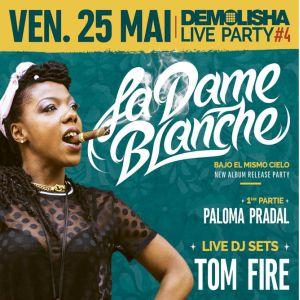Demolisha Live Party #4 : La Dame Blanche, Tom Fire... @ La Marbrerie - MONTREUIL