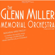 Concert THE GLENN MILLER MEMORIAL ORCHESTRA - Nouveau Spectacle à SAUSHEIM @ Espace Dollfus & Noack - Billets & Places