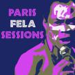 Soirée PARIS FELA SESSIONS - AFROBEAT MADE IN PANAME