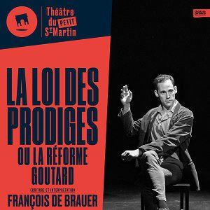 La loi des prodiges @ Théâtre du Petit Saint-Martin - PARIS