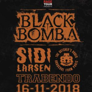 BLACK BOMB A + SIDILARSEN + BUTCHER'S RODEO @ Le Trabendo - Paris