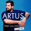 Spectacle ARTUS - ''PART EN TOURNEE'' à CANNES LA BOCCA @ TH. LA LICORNE NN - Billets & Places