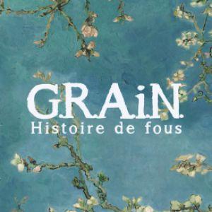 G.R.A.I.N - Histoire De Fous / Cie Mmm...