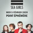 Concert SEA GIRLS + RENARDE à Paris @ Point Ephémère - Billets & Places