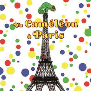 UN CAMÉLÉON A PARIS @ Le Funambule Montmartre - PARIS