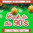 Soirée BACK TO THE 90's : CHRISTMAS EDITION à PARIS @ Gibus Club - Billets & Places