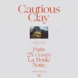 Concert CAUTIOUS CLAY