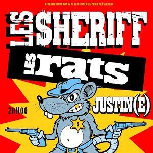 Les Sheriff + Les Rats + Justine