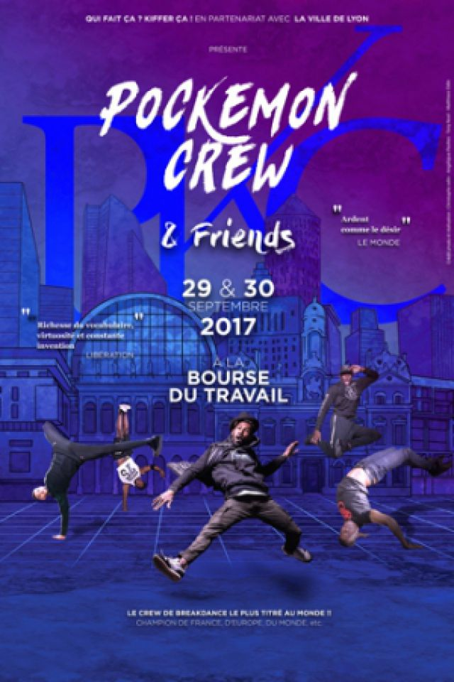 Spectacle Pockemon Crew and friends à Lyon @ Bourse Du Travail - Billets & Places