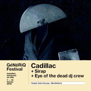 Generiq Festival-Cadillac (Stupeflip)+Sirap+Eye Of The Dead Dj