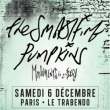 Concert THE SMASHING PUMPKINS à Paris @ Le Trabendo - Billets & Places