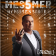 Spectacle MESSMER « Hypersensoriel »